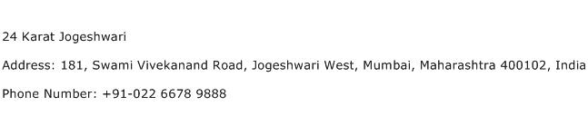 24 Karat Jogeshwari Address Contact Number