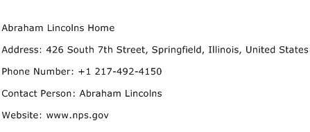 Abraham Lincolns Home Address Contact Number