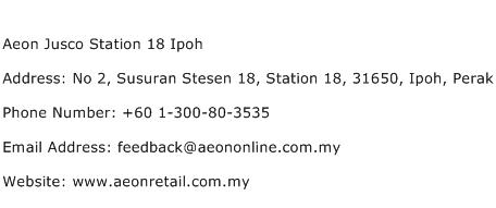 Aeon Jusco Station 18 Ipoh Address Contact Number