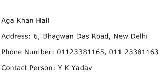Aga Khan Hall Address Contact Number