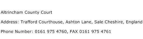 Altrincham County Court Address Contact Number