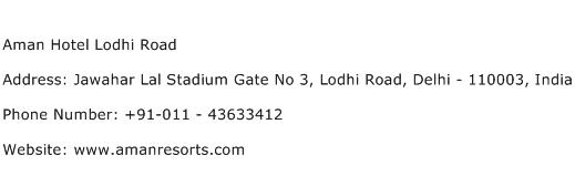 Aman Hotel Lodhi Road Address Contact Number