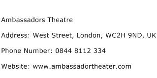 Ambassadors Theatre Address Contact Number