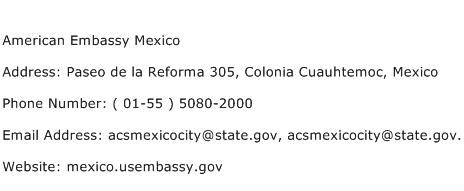 American Embassy Mexico Address Contact Number