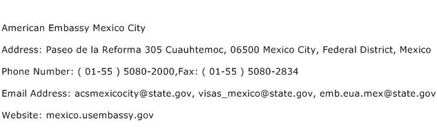 American Embassy Mexico City Address Contact Number