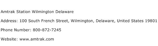 Amtrak Station Wilmington Delaware Address Contact Number