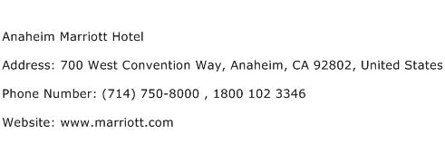 Anaheim Marriott Hotel Address Contact Number