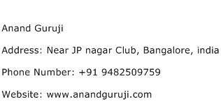 Anand Guruji Address Contact Number