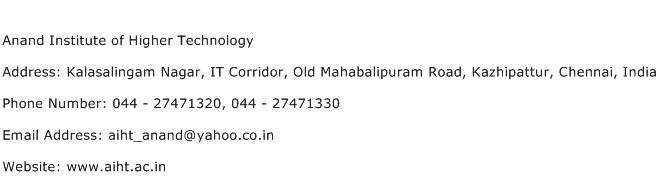 Anand Institute of Higher Technology Address Contact Number