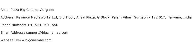 Ansal Plaza Big Cinema Gurgaon Address Contact Number