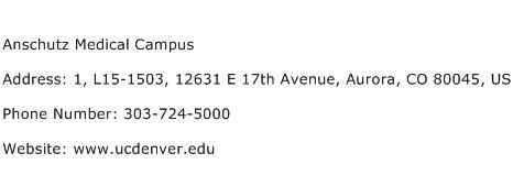 Anschutz Medical Campus Address Contact Number