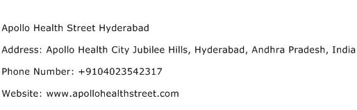 Apollo Health Street Hyderabad Address Contact Number
