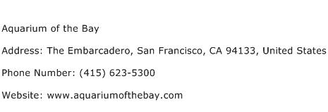 Aquarium of the Bay Address Contact Number