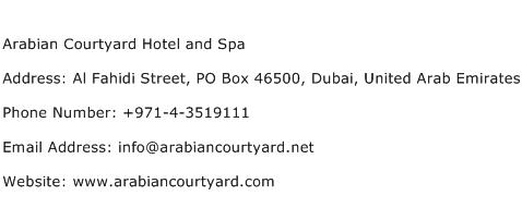 Arabian Courtyard Hotel and Spa Address Contact Number