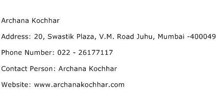 Archana Kochhar Address Contact Number