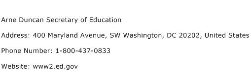 Arne Duncan Secretary of Education Address Contact Number