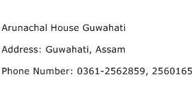 Arunachal House Guwahati Address Contact Number