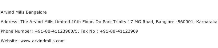 Arvind Mills Bangalore Address Contact Number