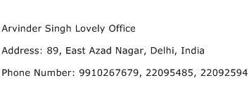 Arvinder Singh Lovely Office Address Contact Number
