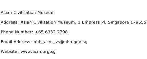 Asian Civilisation Museum Address Contact Number