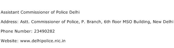 Assistant Commissioner of Police Delhi Address Contact Number