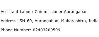 Assistant Labour Commissioner Aurangabad Address Contact Number