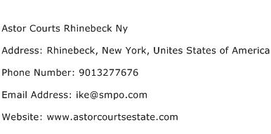 Astor Courts Rhinebeck Ny Address Contact Number