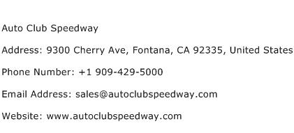 Auto Club Speedway Address Contact Number
