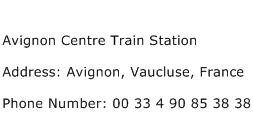 Avignon Centre Train Station Address Contact Number