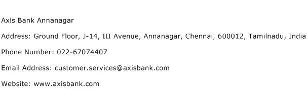 Axis Bank Annanagar Address Contact Number