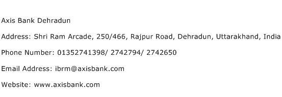 Axis Bank Dehradun Address Contact Number