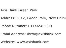 Axis Bank Green Park Address Contact Number