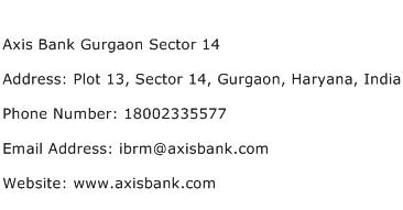 Axis Bank Gurgaon Sector 14 Address Contact Number