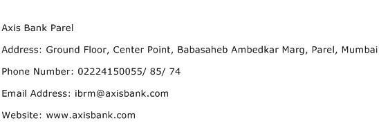 Axis Bank Parel Address Contact Number
