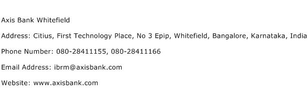 Axis Bank Whitefield Address Contact Number