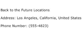 Back to the Future Locations Address Contact Number