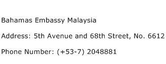 Bahamas Embassy Malaysia Address Contact Number