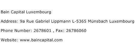Bain Capital Luxembourg Address Contact Number