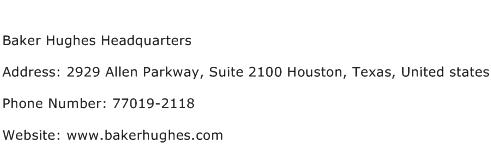 Baker Hughes Headquarters Address Contact Number
