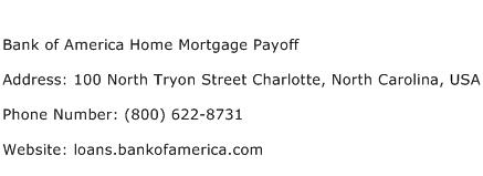 Bank of America Home Mortgage Payoff Address Contact Number