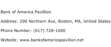 Bank of America Pavillion Address Contact Number
