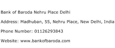 Bank of Baroda Nehru Place Delhi Address Contact Number