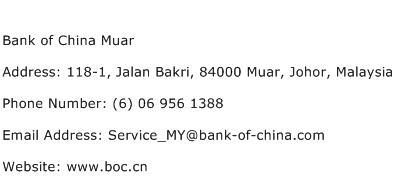 Bank of China Muar Address Contact Number