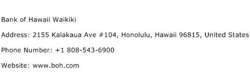 Bank of Hawaii Waikiki Address Contact Number
