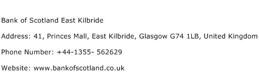 Bank of Scotland East Kilbride Address Contact Number