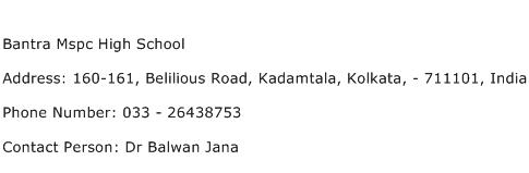 Bantra Mspc High School Address Contact Number
