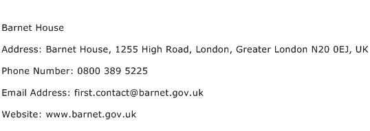 Barnet House Address Contact Number