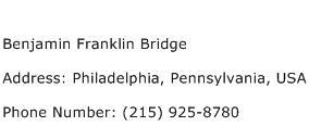 Benjamin Franklin Bridge Address Contact Number