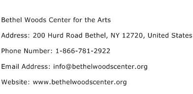 Bethel Woods Center for the Arts Address Contact Number