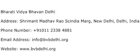 Bharati Vidya Bhavan Delhi Address Contact Number